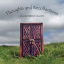 [ CLaude Werner Quartet: Thoughts and Recollections album ]